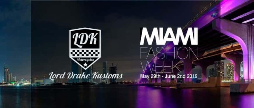 Lord Drake Kustoms in Miami Fashion Week 2019