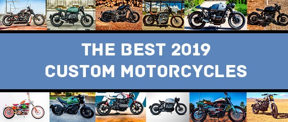The Best 2019 custom motorcycles