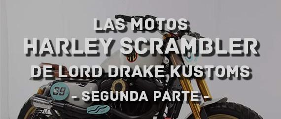 Las motos Harley Scrambler de Lord Drake Kustoms
