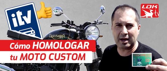 Cómo homologar tu moto custom